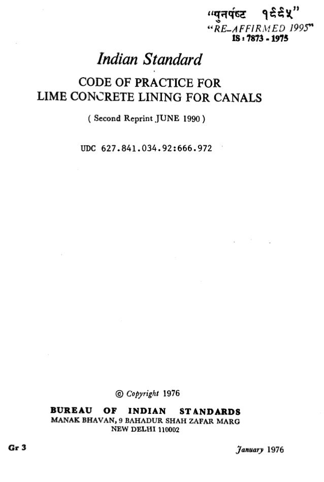"""""""g;T$= q&$"""" """"RUE-AFFIRrl:'ED 199.T 1s : 7873 - 1975 IndianStandard CODE OF PRACTICE FOR LIME CONCRETE LINING FOR CANALS ( ..."""