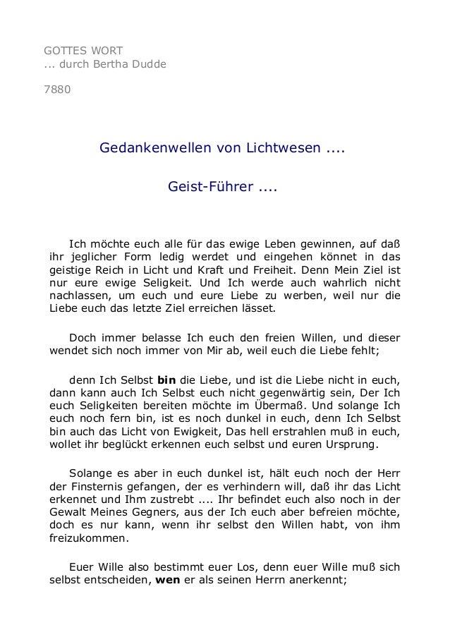 GOTTES WORT ... durch Bertha Dudde 7880 Gedankenwellen von Lichtwesen .... Geist-Führer .... Ich möchte euch alle für das ...