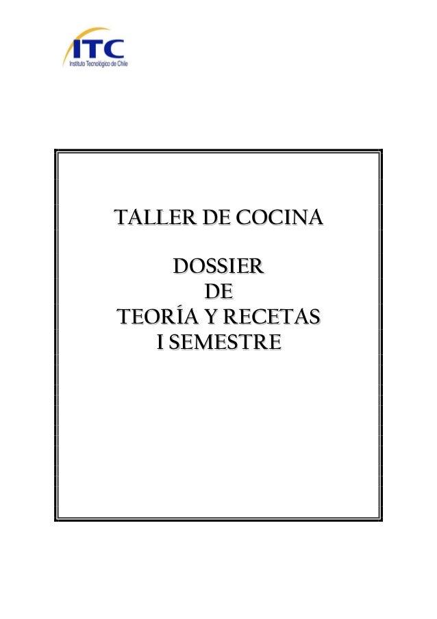 TTAALLLLEERR DDEE CCOOCCIINNAA DDOOSSSSIIEERR DDEE TTEEOORRÍÍAA YY RREECCEETTAASS II SSEEMMEESSTTRREE