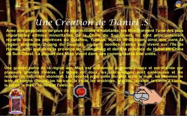 Une Création de Daniel .S Avec une population de plus de sept millions d'habitants, les Miao forment l'une des plus import...