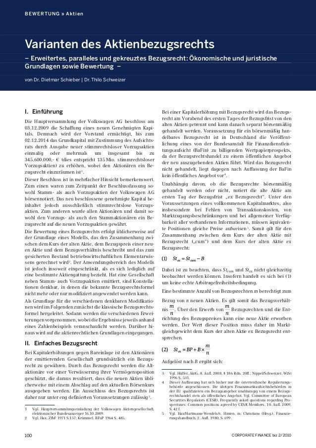 CORPORATE FINANCE biz 2/2010100 BEWERTUNG » Aktien Varianten des Aktienbezugsrechts Ÿ Erweitertes, paralleles und gekreuzt...
