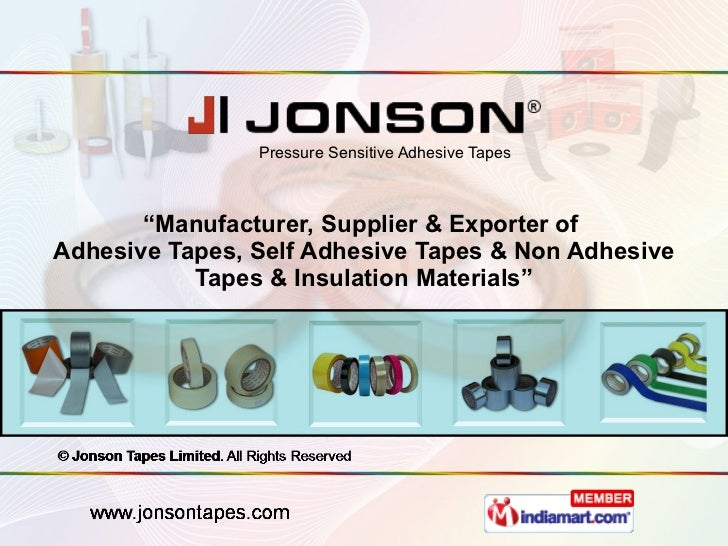 """"""" Manufacturer, Supplier & Exporter of  Adhesive Tapes, Self Adhesive Tapes & Non Adhesive Tapes & Insulation Materials"""" P..."""