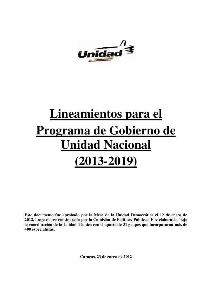 Lineamientos para el      Programa de Gobierno de          Unidad Nacional            (2013-2019)Este documento fue aproba...