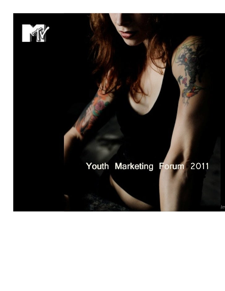 MTV Youth Marketing Forum - Age of Sinnocence