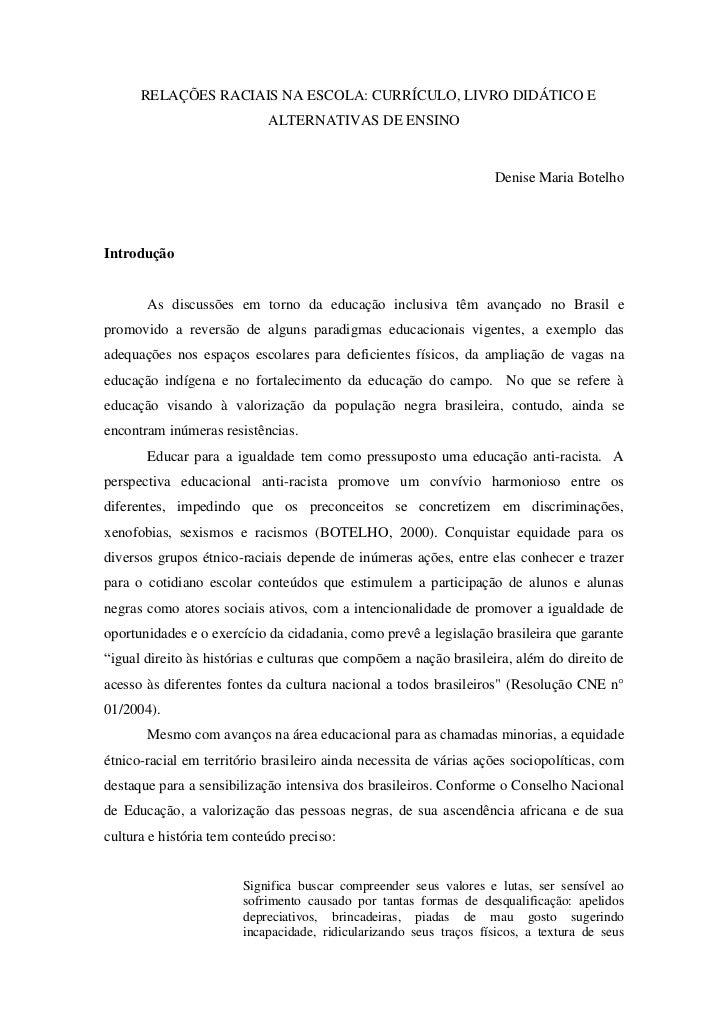 RELAÇÕES RACIAIS NA ESCOLA: CURRÍCULO, LIVRO DIDÁTICO E                            ALTERNATIVAS DE ENSINO                 ...