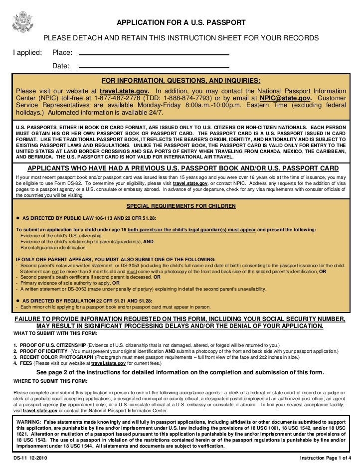 APPLICATION FOR A U.S. PASSPORT               PLEASE DETACH AND RETAIN THIS INSTRUCTION SHEET FOR YOUR RECORDSI applied:  ...
