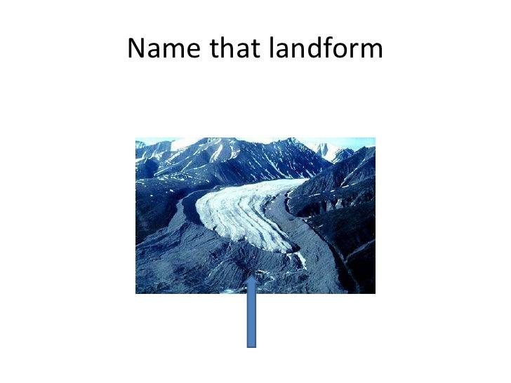 7a. glacial landforms review lesson