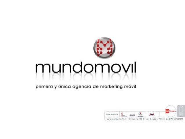 munclomovil  primero y Onico cigencic de marketing mévil