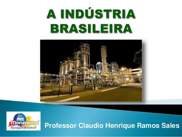 Professor Claudio Henrique Ramos Sales