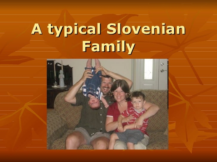 A typical Slovenian Family