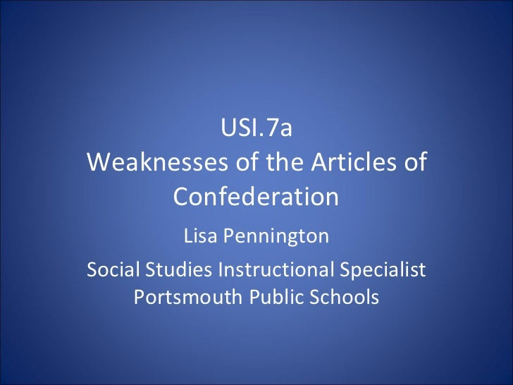 7a weaknesses of articles of confederation