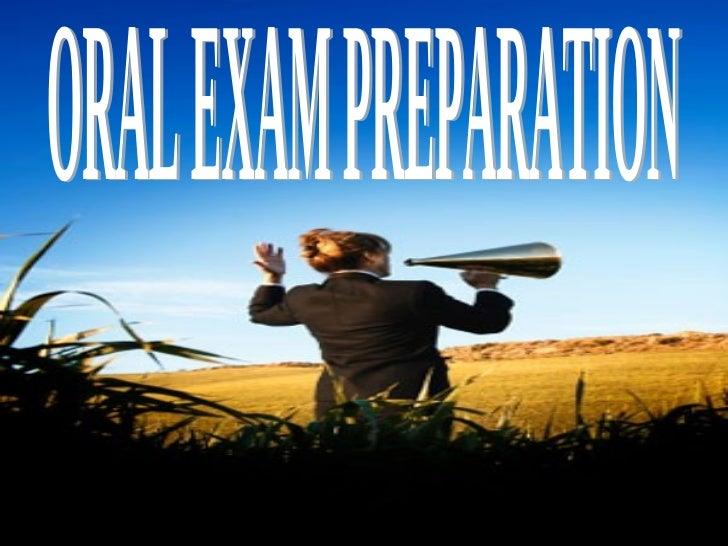 ORAL EXAM PREPARATION