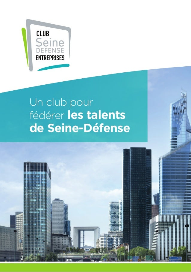 Un club pour fédérer les talents de Seine-Défense