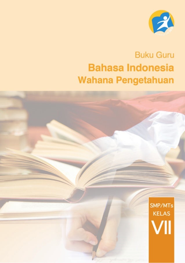 ii Buku Guru KelasVII SMP/MTs Hak Cipta © 2013 pada Kementerian Pendidikan dan Kebudayaan Dilindungi Undang-Undang MILIK N...