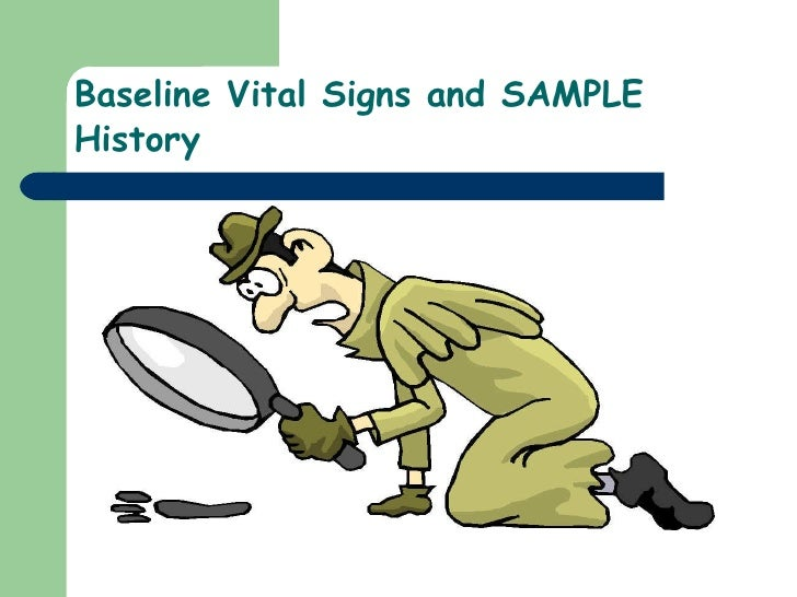 7)Baseline Vital Signs And Sample History
