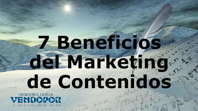 7 Beneficios del Marketing de Contenidos