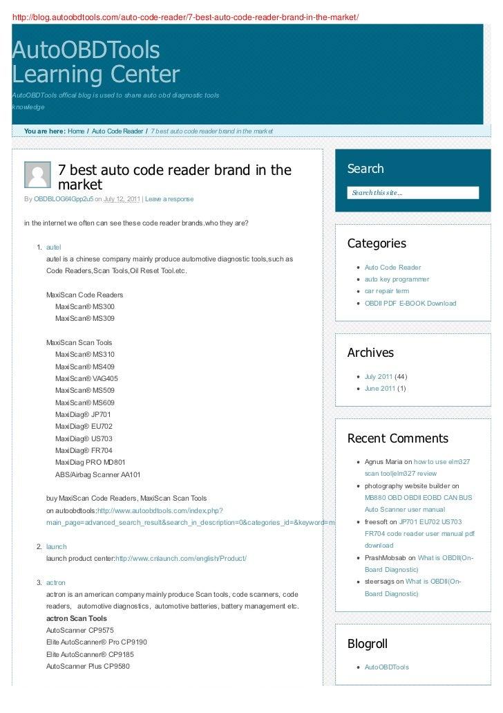 http://blog.autoobdtools.com/auto-code-reader/7-best-auto-code-reader-brand-in-the-market/AutoOBDToolsLearning CenterAutoO...