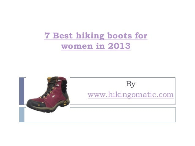 7 best hiking boots for women in 2013