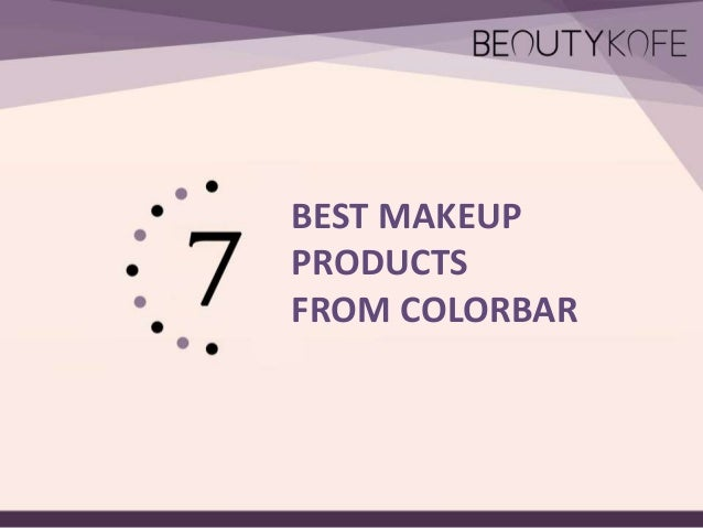BEST MAKEUP PRODUCTS FROM COLORBAR
