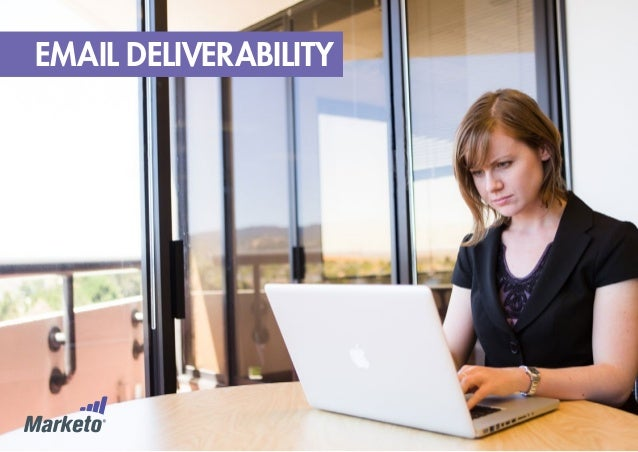 7 Best Practices for Improved Email Deliverability via Marketo