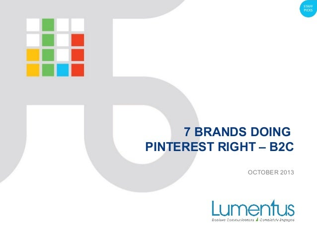 7 BRANDS DOING PINTEREST RIGHT – B2C OCTOBER 2013