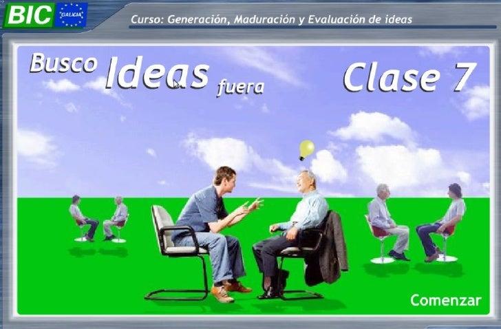 Curso de Gestión, Maduración y Evaluación de Ideas                                Preguntas Estimulantes                  ...