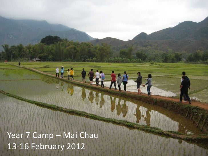 Year 7 Camp – Mai Chau13-16 February 2012
