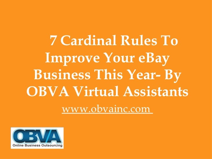 7 Cardinal Rules To  Improve Your eBay Business This Year- ByOBVA Virtual Assistants     www.obvainc.com