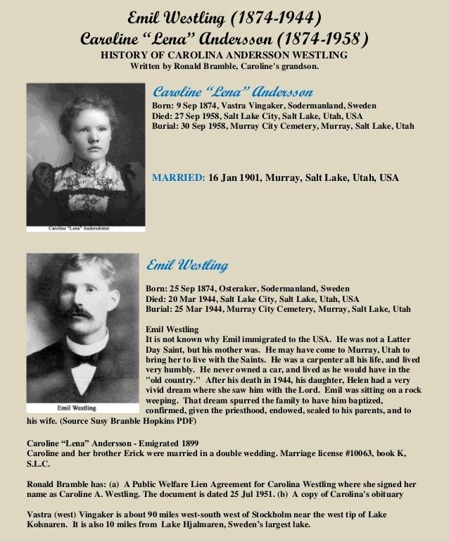 """Emil Westling (1874-1944) Caroline """"Lena"""" Andersson (1874-1958) HISTORY OF CAROLINA ANDERSSON WESTLING Written by Ronald B..."""