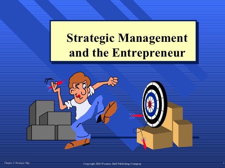 Strategic Management and the Entrepreneur