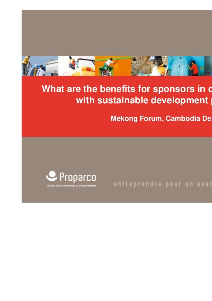 What are the benefits for sponsors in complying with sustainable development principles