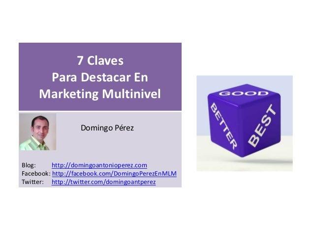 7 Claves      Para Destacar En     Marketing Multinivel                                        s                 Domingo P...