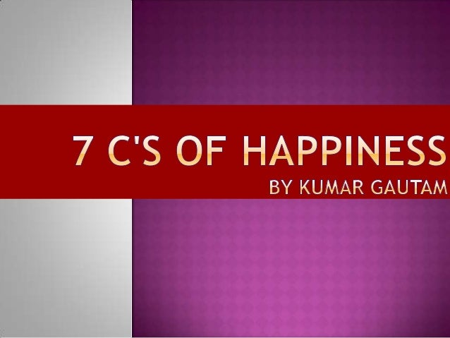 7 c of happiness