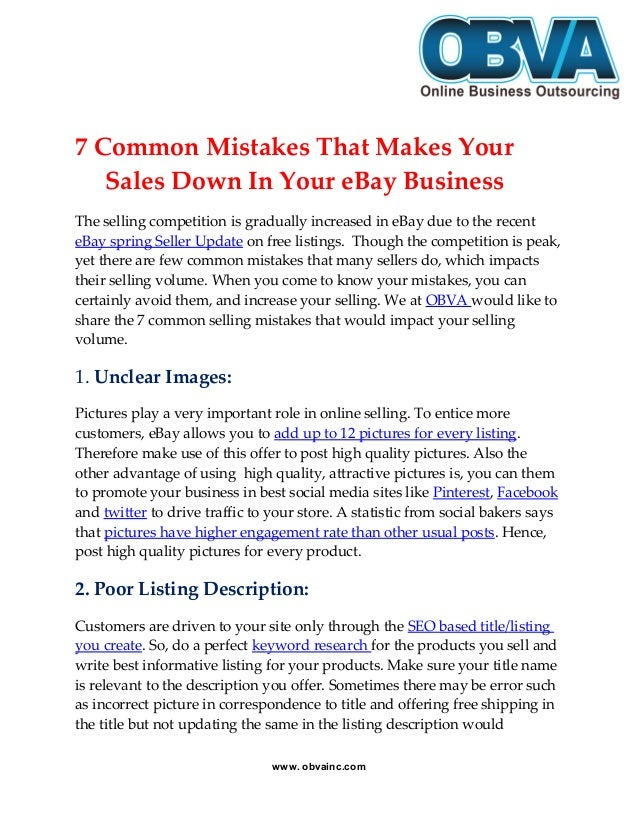 7 Common Mistakes That Makes Your Sales Down In Your eBay Business The selling competition is gradually increased in eBay ...