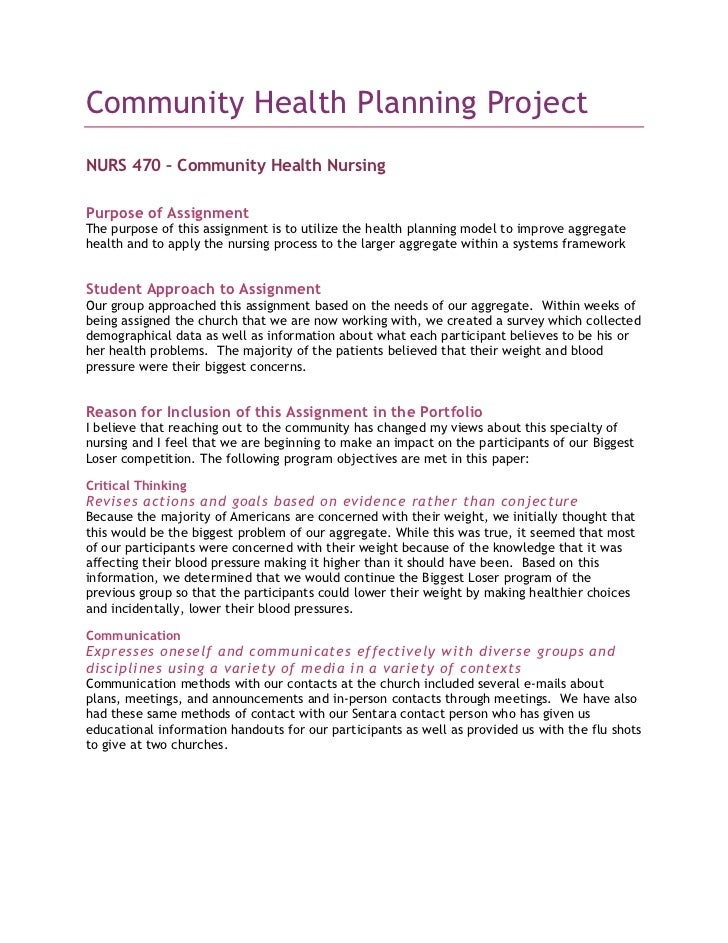 Community Health Planning Project<br />NURS 470 – Community Health Nursing<br />Purpose of Assignment<br />The purpose of ...