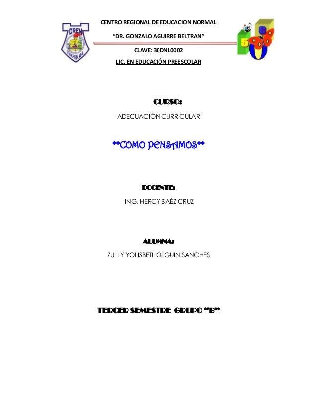 """CENTRO REGIONAL DE EDUCACION NORMAL """"DR. GONZALO AGUIRRE BELTRAN"""" CLAVE: 30DNL0002 LIC. EN EDUCACIÓN PREESCOLAR  CURSO: AD..."""
