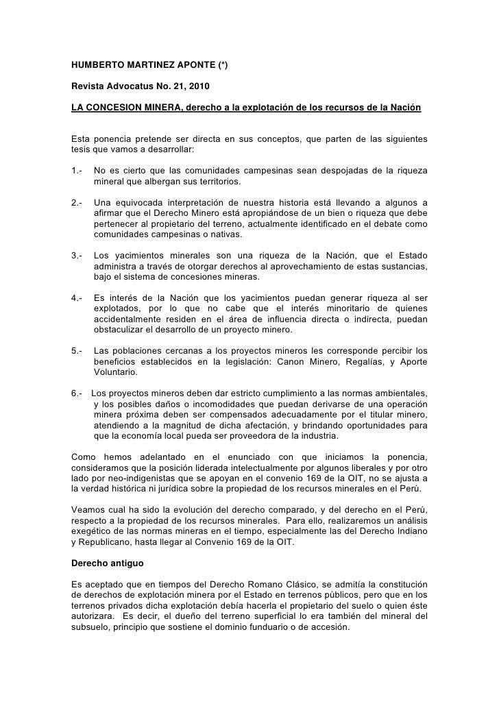 HUMBERTO MARTINEZ APONTE (*)Revista Advocatus No. 21, 2010LA CONCESION MINERA, derecho a la explotación de los recursos de...