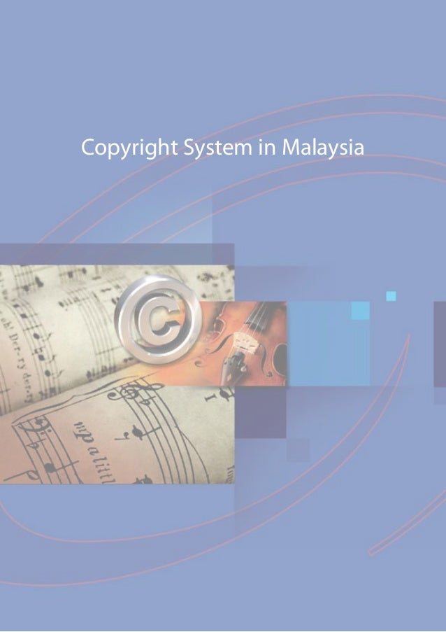 Copyright System in Malaysia