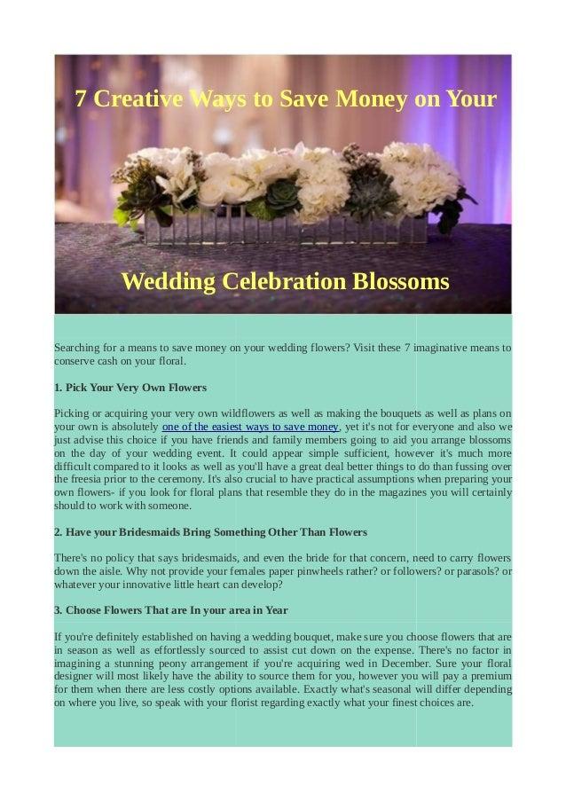 7 creative ways to save money on your wedding celebration blossoms. Black Bedroom Furniture Sets. Home Design Ideas