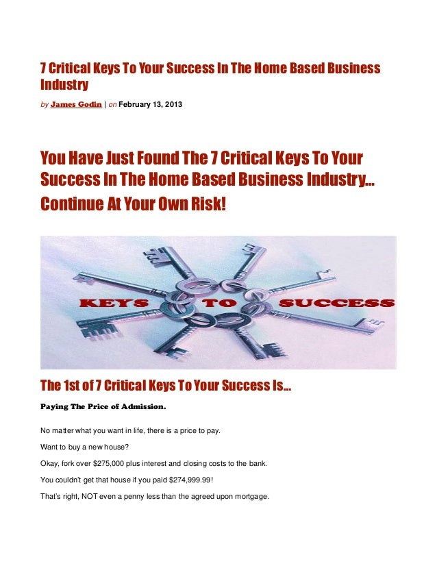 7 critical keys to your success in the home based business industry