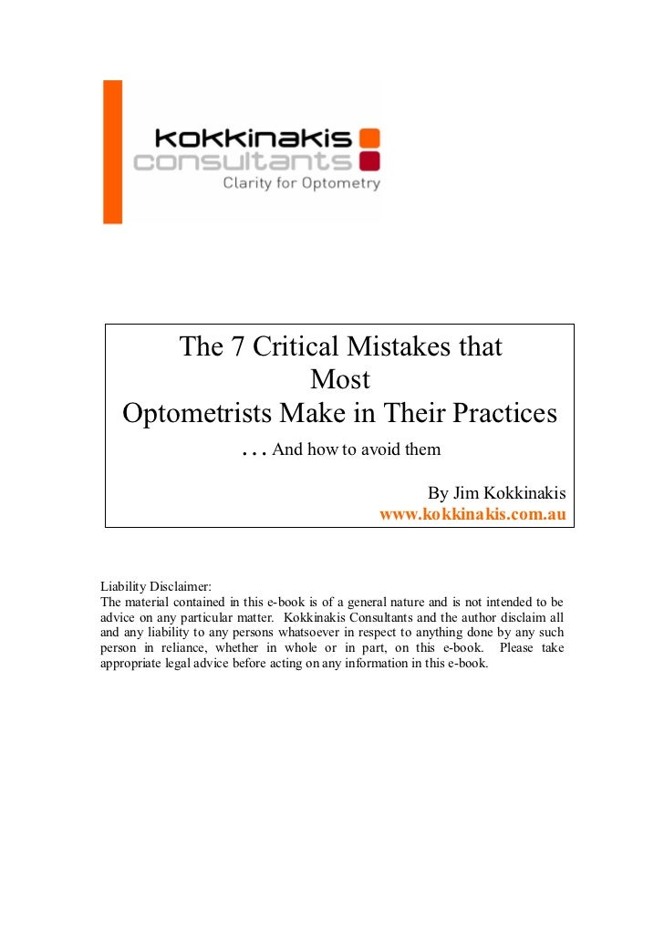 The 7 Critical Mistakes that                    Most     Optometrists Make in Their Practices              … And how to av...
