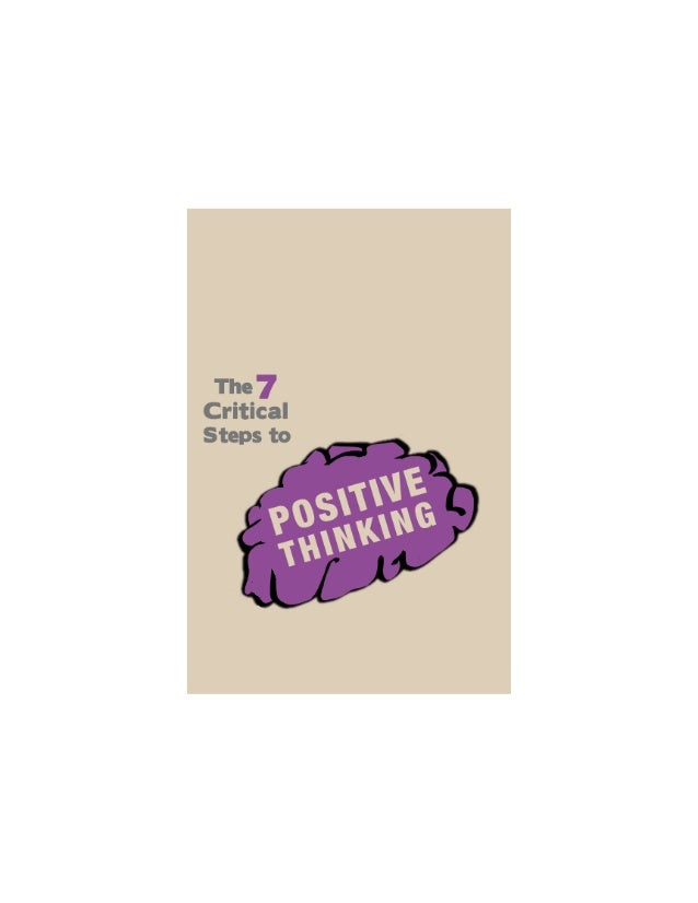7 critical steps to positive thinking