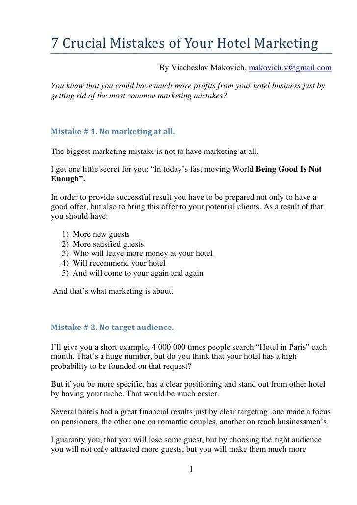7 Crucial Mistakes of Your Hotel Marketing                                  By Viacheslav Makovich, makovich.v@gmail.comYo...