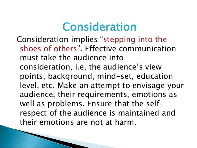 7 cs of effective business communication Effective communication enables us to have better understanding and connect with the people around us, allows us to build respect, trust, resolve differences and foster environment where problem solving, caring, affection and creative ideas can.