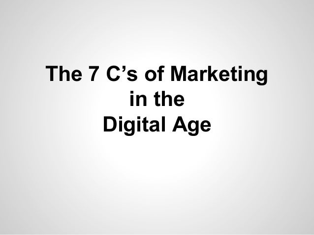 7 c's of Marketing in the Digital Age