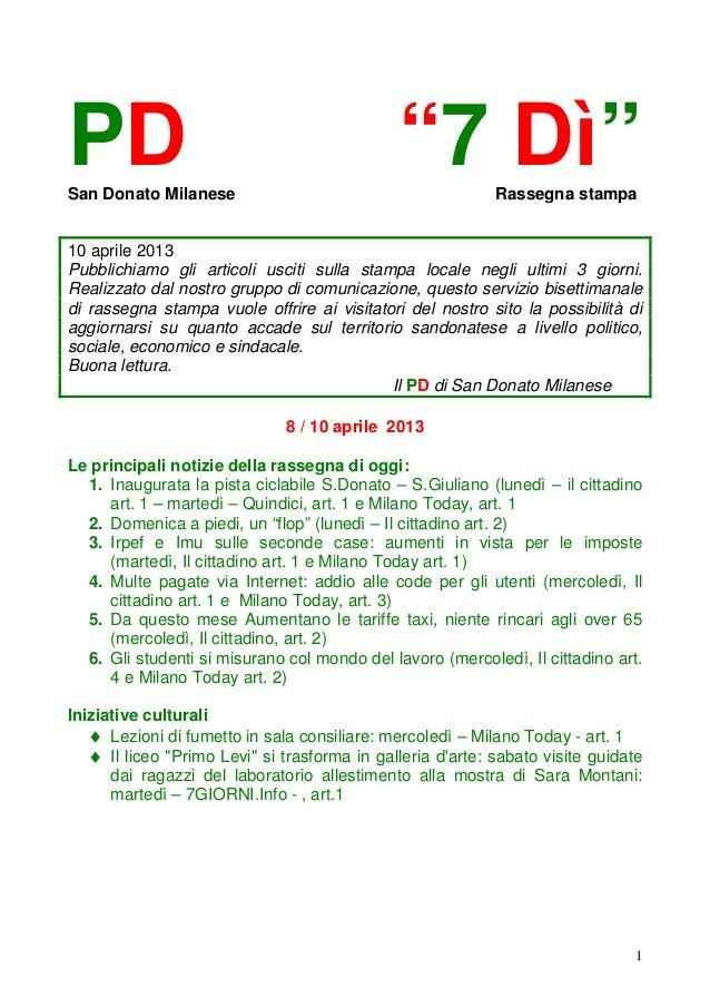 """PDSan Donato Milanese                                              """"7 Dì""""        Rassegna stampa10 aprile 2013Pubblichiamo..."""