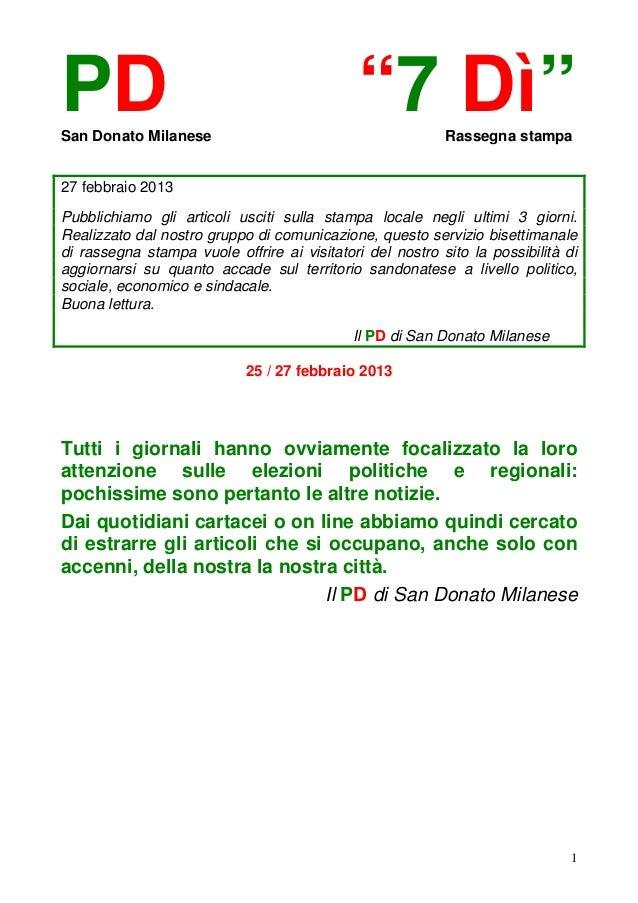 """PDSan Donato Milanese                                             """"7 Dì""""        Rassegna stampa27 febbraio 2013Pubblichiam..."""