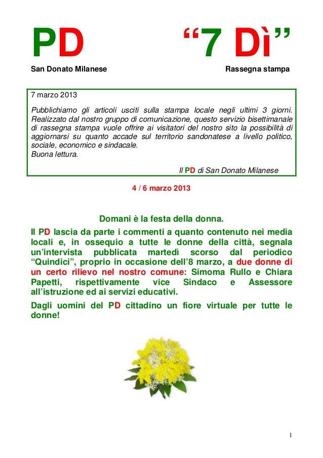 """PDSan Donato Milanese                                             """"7 Dì""""        Rassegna stampa7 marzo 2013Pubblichiamo gl..."""