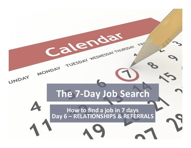 The 7 Day Job Search, Day 6 - Relationships & Referrals