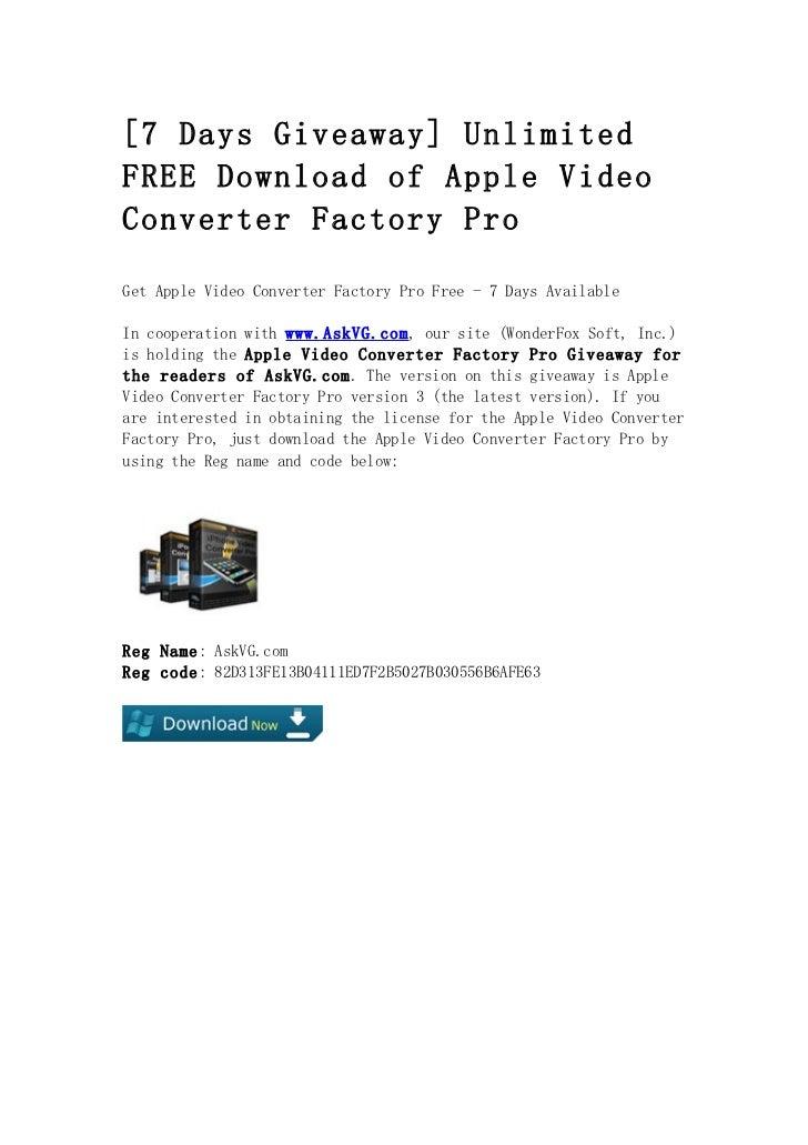 [7 Days Giveaway] UnlimitedFREE Download of Apple VideoConverter Factory ProGet Apple Video Converter Factory Pro Free - 7...